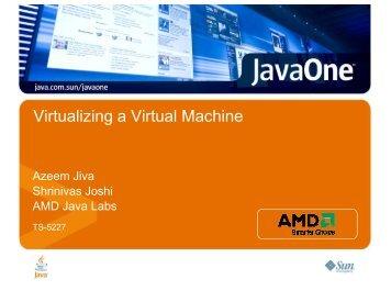Virtualizing a Virtual Machine - AMD Developer Central