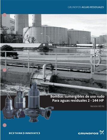 Bombas sumergibles de uso rudo Para aguas residuales 2 - Grundfos