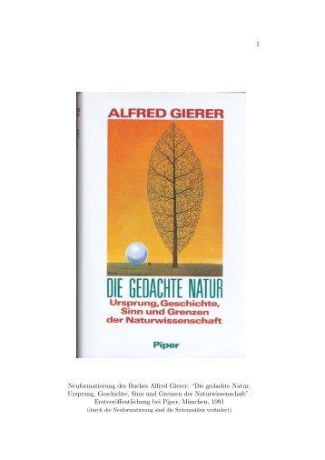 """1 Neuformatierung des Buches Alfred Gierer: """"Die gedachte Natur ..."""