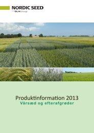 Produktinformation 2013 - Vårsæd og efterafgrøder. - Nordic Seed