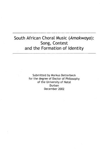 South African Choral Music (Amakwaya): Song, Contest and the ...