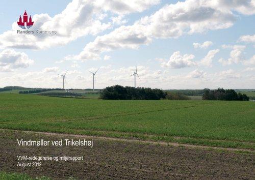 Miljørapport Trikelshøj Del 1 af 2 - Randers Kommune