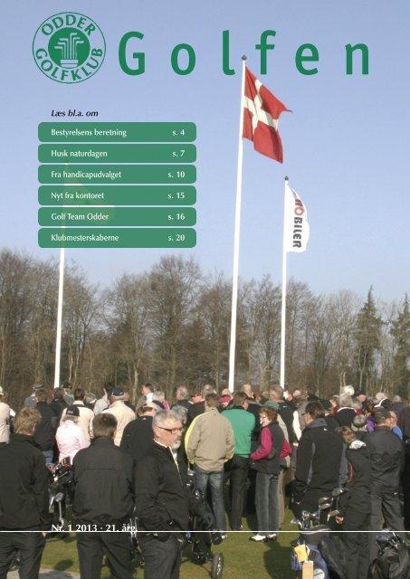 Nr. 1 2013 • 21. årg. - Odder Golfklub