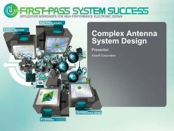 Complex Antenna System Design