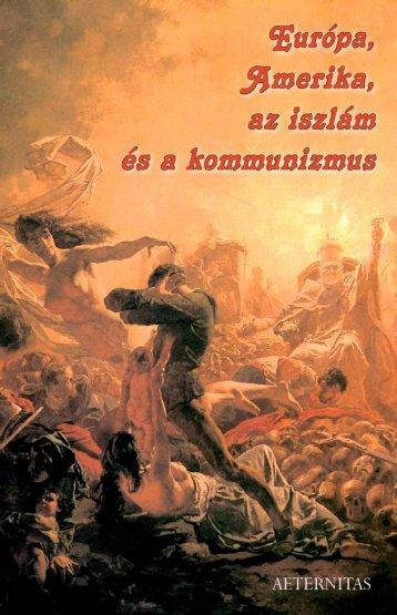 Európa, Amerika, az iszlám és a kommunizmus - Mindenkilapja