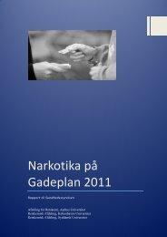 Narkotika på Gadeplan 2011 - Sundhedsstyrelsen