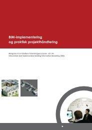 BIM-implementering og praktisk projekthåndtering - Foreningen af ...