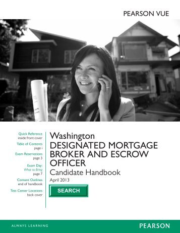 DesignateD Mortgage Broker anD escroW officer - Pearson VUE