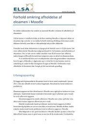 Forhold omkring afholdelse af eksamen i Moodle - ELSA