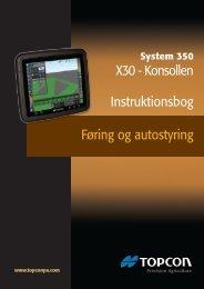 Føring og autostyring X30 - Konsollen Instruktionsbog - Topcon ...