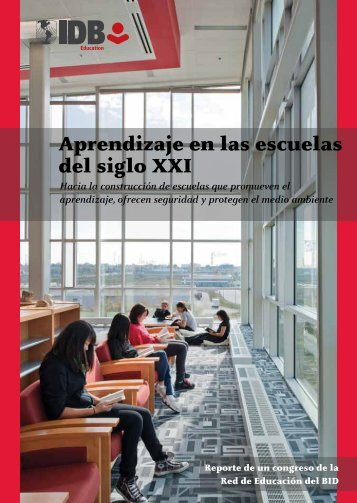 Aprendizaje en las escuelas del siglo XXI - del Centro de ...