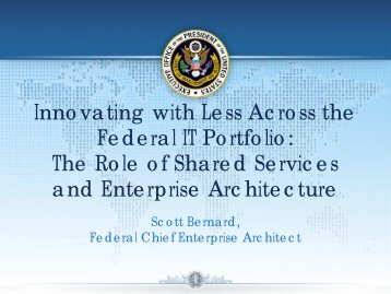 Innovating with Less Across the Federal IT Portfolio: The Role of ...