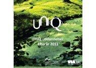 UniQ uddannelser Efter r 2011