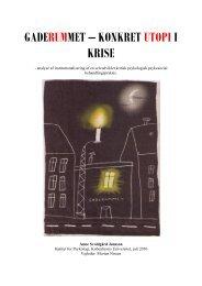 GADERUMMET – KONKRET UTOPI I KRISE v/ Anne Jønsson ...