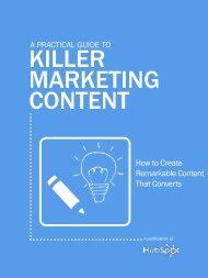 A prActicAl guide to Killer marKeting Content - Hubspot.net