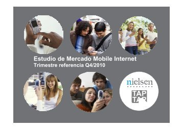 Estudio de Mercado Mobile Internet Q4 2010v3 - Prisa Digital