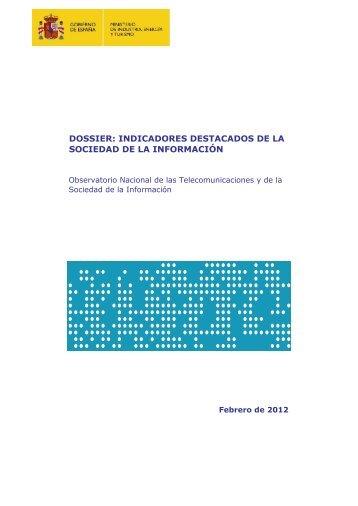DOSSIER: INDICADORES DESTACADOS DE LA ... - Prisa Digital