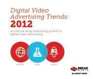 Digital Video Advertising Trends: 2012 - Break Media - IAB