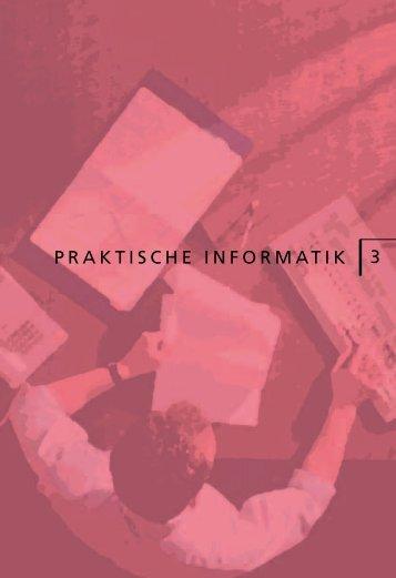 PRAKTISCHE INFORMATIK 3