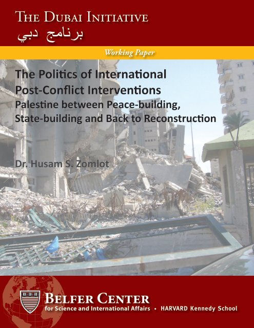 The Politics of International Post-Conflict Interventions