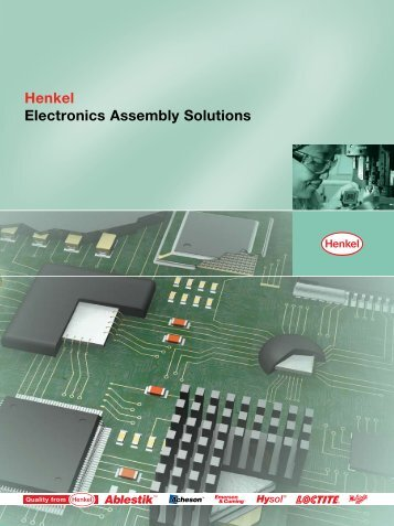 Electronics Assembly Solutions Catalog - Henkel