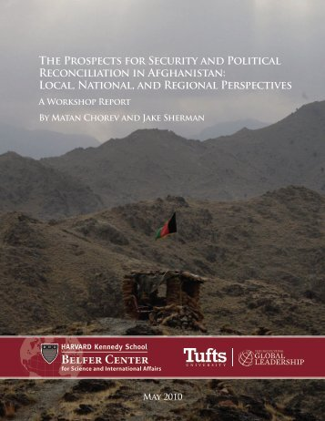 The Prospects for Security and Political Reconciliation in Afghanistan