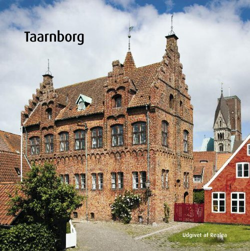 Taarnborg - Realdania Byg