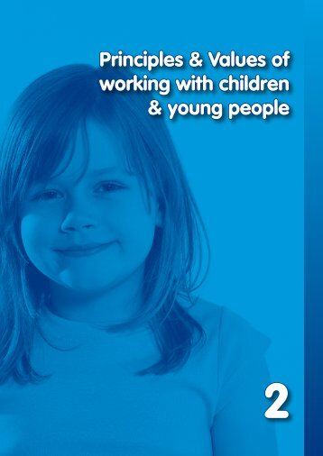 Principles & Values of working with children and young peopl