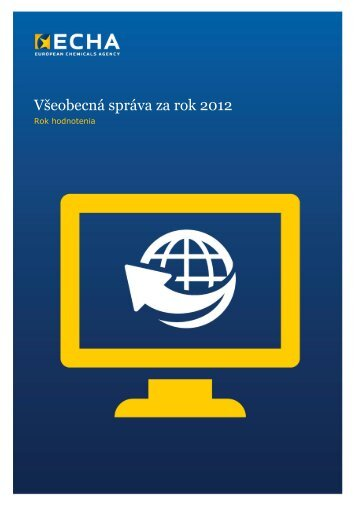 Všeobecná správa za rok 2012 - ECHA - Europa