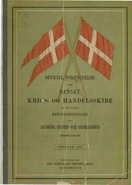 """""""DANSK KRIGS- OG HANDELSSKIBE"""
