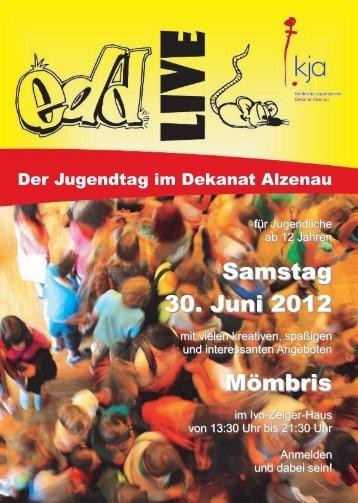 Samstag 30. Juni 2012 Mömbris - edd – entdecke dein dekanat