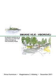Smukke veje Viborgvej (pdf 6 MB) - Aarhus.dk