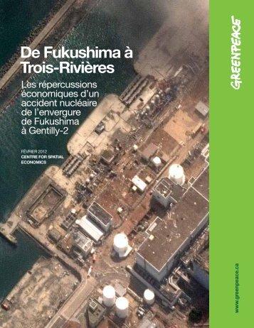 Télécharger le Rapport De Fukushima à Trois-Rivières - Greenpeace