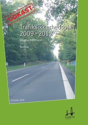 Udkast til Trafiksikkerhedsplan 2009-2012 - Slagelse Kommune