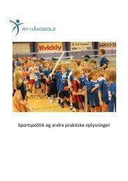 Sportspolitik og andre praktiske oplysninger - Ry Håndbold