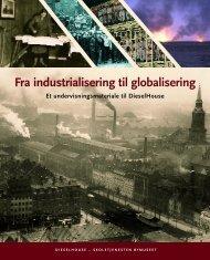 Fra industrialisering til globalisering - Skoletjenesten