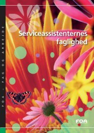 Serviceassistenternes faglighed - FOA