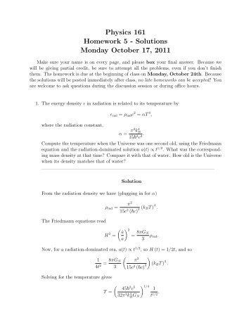 Physics 161 Homework 5 - Solutions Monday October 17, 2011