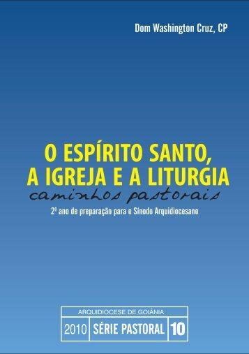 CARTA PASTORAL 10.indd - Arquidiocese de Goiânia
