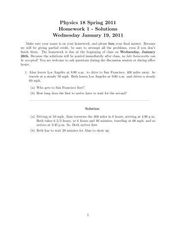 Physics 18 Spring 2011 Homework 1 - Solutions Wednesday ...