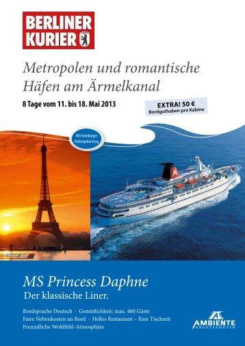 MS Princess Daphne Metropolen und romantische Häfen am ...