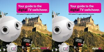 Your guide to the digital TV switchover. Your guide to the digital TV ...