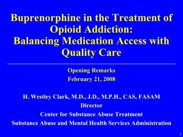 Buprenorphine in the Treatment of Opioid Addiction: Balancing ...