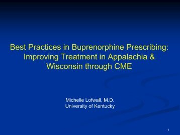 Best Practices in Buprenorphine Prescribing: Improving Treatment in ...