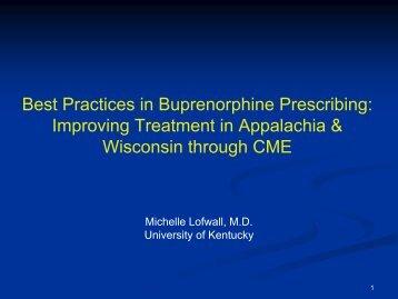 Best Practices in Buprenorphine Prescribing: Improving Treatment in ...