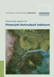 Pilotprojekt Nationalpark Vadehavet - Vadehavssekretariatet