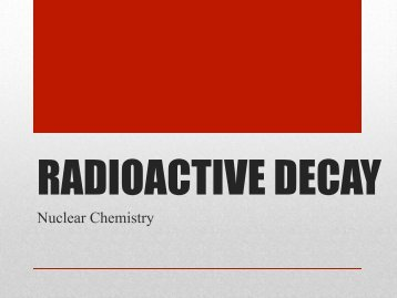 Notes: Types of Nuclear Decay