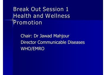 Break Out Session 1 Health and Wellness Promotion - What is GIS