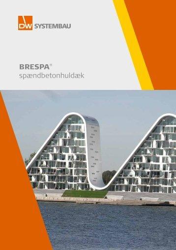 BRESPA® spændbetonhuldæk - DW Systembau GmbH