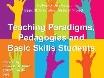Teaching Paradigms, Pedagogies and Basic Skills Students